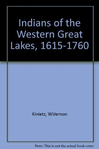 Indians of the Western Great Lakes, 1615-1760