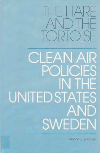 The Hare and the Tortoise: Clean Air: Lundqvist, Lennart J.