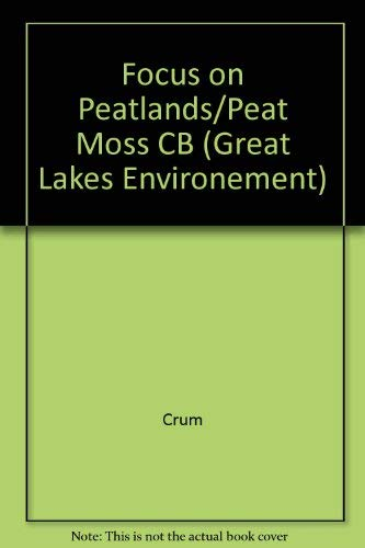 Focus on Peatlands and Peat Mosses: Crum, Howard;Planisek, Sandra