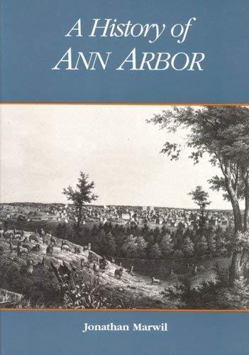 History of Ann Arbor: Marwil, Jonathan