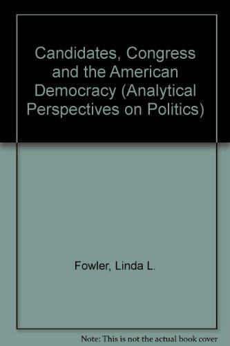 9780472094738: Candidates, Congress and the American Democracy (Analytical Perspectives on Politics)