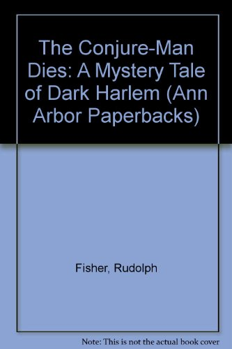 9780472094929: The Conjure-Man Dies: A Mystery Tale of Dark Harlem (Ann Arbor Paperbacks)