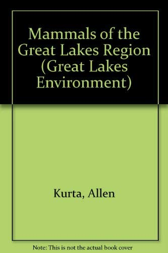 9780472094974: Mammals of the Great Lakes Region: Revised Edition (Great Lakes Environment)