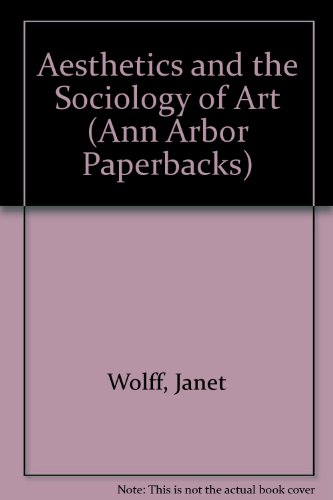 9780472094998: Aesthetics and the Sociology of Art (Ann Arbor Paperbacks)
