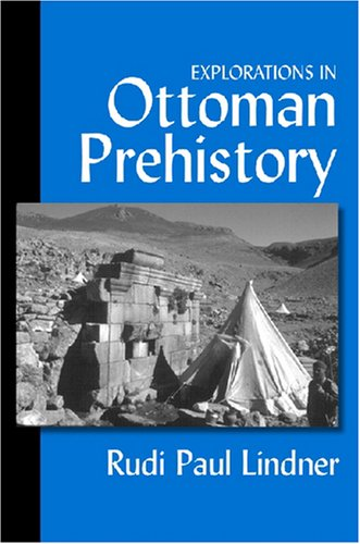 9780472095070: Explorations in Ottoman Prehistory