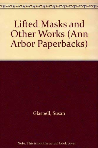 9780472095094: Lifted Masks and Other Works (Ann Arbor Paperbacks)