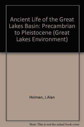 9780472095346: Ancient Life of the Great Lakes Basin: Precambrian to Pleistocene (Great Lakes Environment)