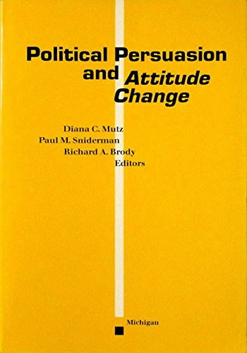 9780472095551: Political Persuasion and Attitude Change
