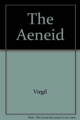 The Aeneid of Virgil: n/a