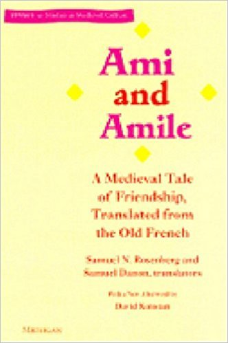 9780472096473: Ami and Amile: A Medieval Tale of Friendship, Translated from the Old French (Stylus: Studies in Medieval Culture)