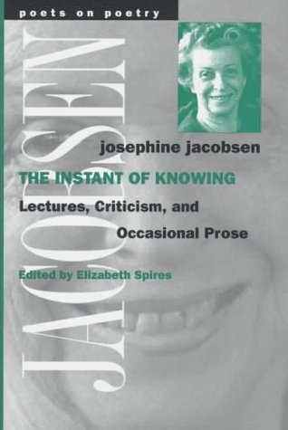 The Instant of Knowing Lectures, Criticism, and Occasional Prose