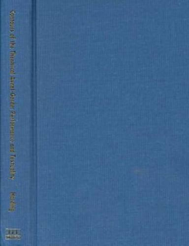9780472097272: Contours of the Theatrical Avant-Garde: Performance and Textuality (Theater: Theory/Text/Performance)