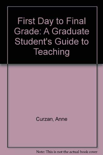 9780472097326: First Day to Final Grade: A Graduate Student's Guide to Teaching