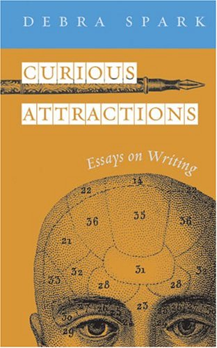 9780472098972: Curious Attractions: Essays on Fiction Writing