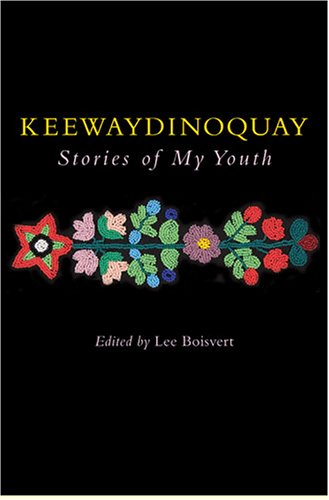 9780472099207: Keewaydinoquay, Stories from My Youth
