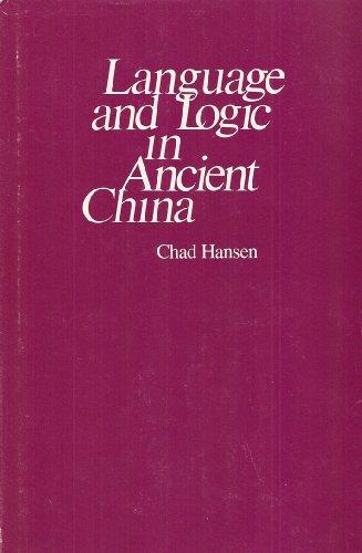 9780472100200: Language and Logic in Ancient China (Michigan studies on China)