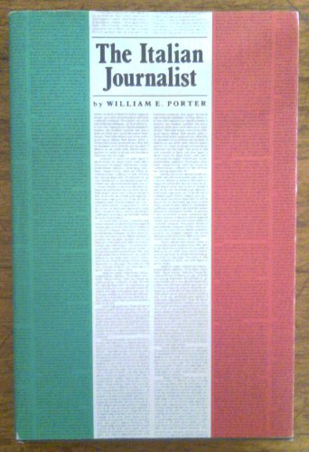 9780472100286: The Italian Journalist