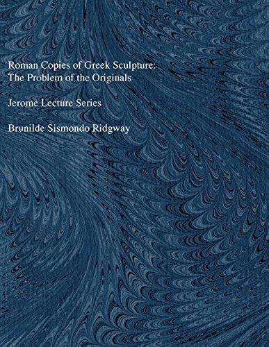 9780472100385: Roman Copies of Greek Sculpture: The Problem of the Originals