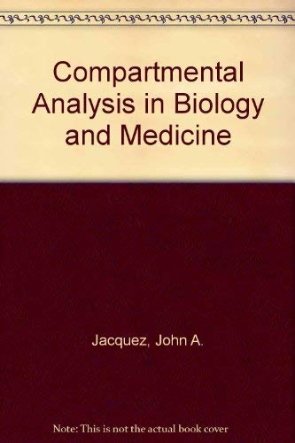 9780472100637: Compartmental Analysis in Biology and Medicine: Second Edition