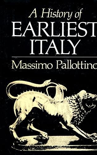 A History of Earliest Italy; Thomas Spencer: Pallottino, Massimo; Martin