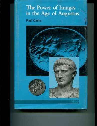 9780472101016: The Power of Images in the Age of Augustus (Thomas Spencer Jerome Lectures)