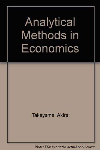 9780472101627: Analytical Methods in Economics