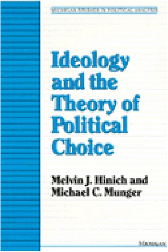 9780472101986: Ideology and the Theory of Political Choice (Michigan Studies in Political Analysis)