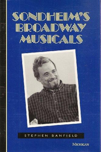 9780472102235: Sondheim's Broadway Musicals (The Michigan American Music Series)