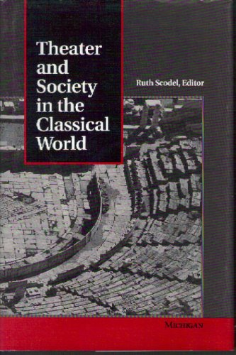 Theater and Society in the Classical World