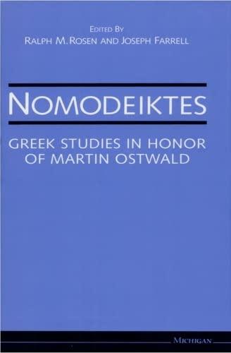 9780472102976: Nomodeiktes: Greek Studies in Honor of Martin Ostwald
