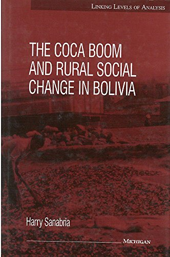 9780472103133: The Coca Boom and Rural Social Change in Bolivia (Linking Levels of Analysis)