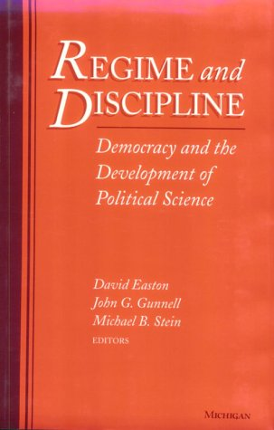 9780472104444: Regime and Discipline: Democracy and the Development of Political Science