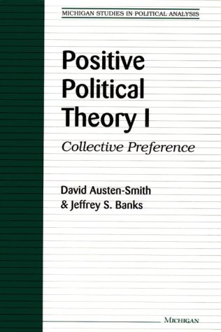 9780472104802: Positive Political Theory I: Collective Preference (Michigan Studies in Political Analysis)