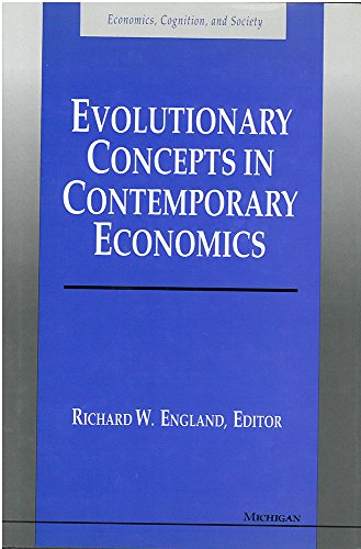 Evolutionary Concepts in Contemporary Economics (Economics, Cognition & Society)