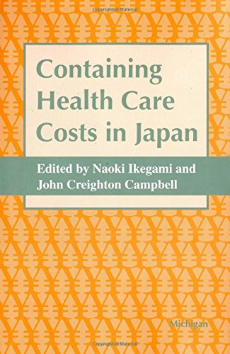 Containing Health Care Costs in Japan (Hardback): Naoki Ikegami