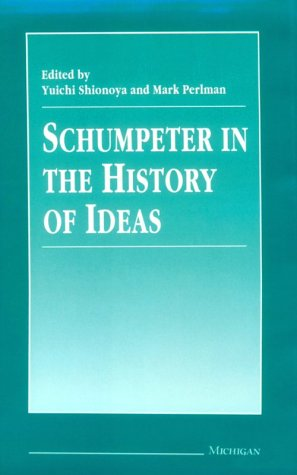 9780472105489: Schumpeter in the History of Ideas (The International Schumpeter Society Series)