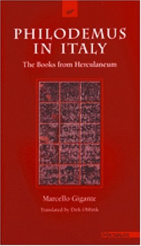 9780472105694: Philodemus in Italy: The Books from Herculaneum (The Body in Theory: Histories of Cultural Materialism)