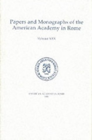 9780472105717: Architectural Terracottas from the Regia: Volume XXX (Papers and Monographs of the American Academy in Rome)