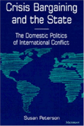 Crisis Bargaining and the State: Susan Peterson