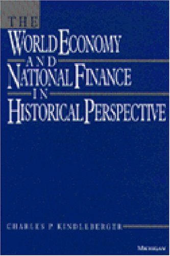 9780472106424: The World Economy and National Finance in Historical Perspective