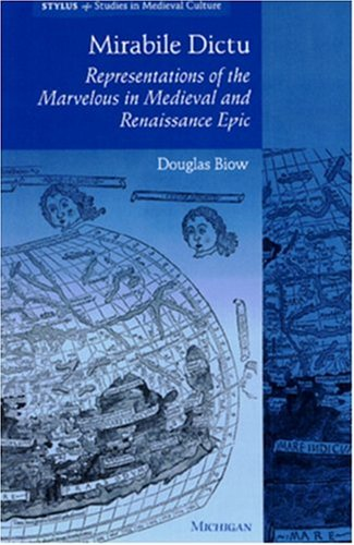 9780472106912: Mirabile Dictu: Representations of the Marvelous in Medieval and Renaissance Epic (Stylus: Studies In Medieval Culture)