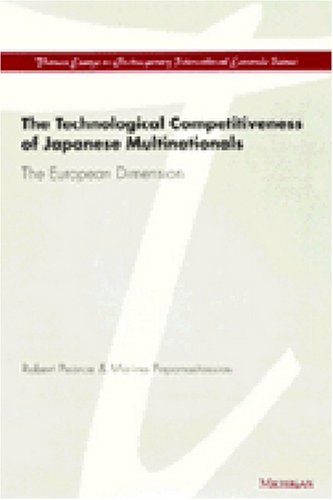 The Technological Competitiveness of Japanese Multinationals: The European Dimension (Thames Essays...