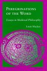 9780472107360: Peregrinations of the Word: Essays in Medieval Philosophy