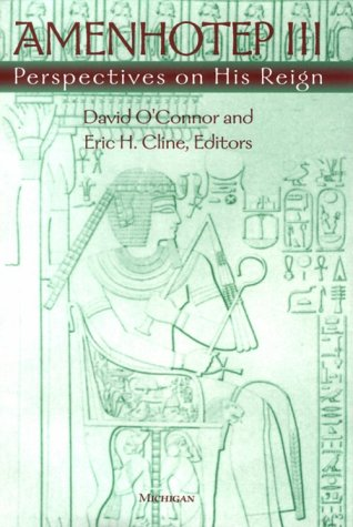 9780472107421: Amenhotep III: Perspectives on His Reign