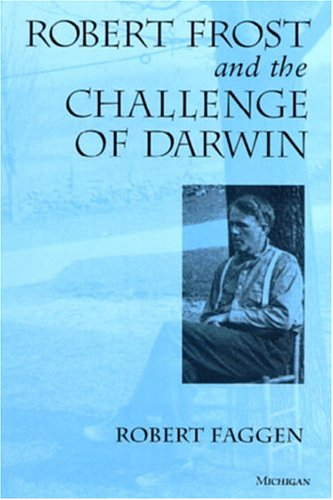 9780472107827: Robert Frost and the Challenge of Darwin
