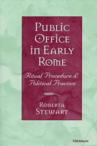 9780472107858: Public Office in Early Rome: Ritual Procedure and Political Practice