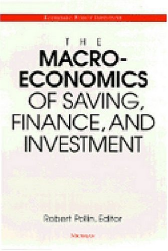 9780472107872: The Macroeconomics of Saving: Finance, and Investment