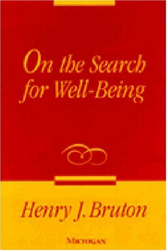 On the Search for Well-Being: Bruton, Henry J.