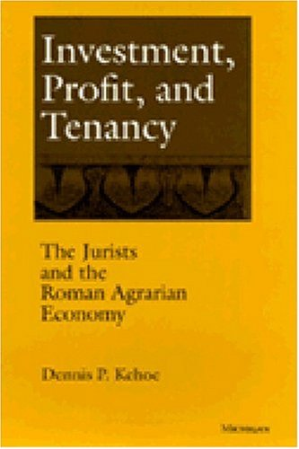 9780472108022: Investment, Profit, and Tenancy: The Jurists and the Roman Agrarian Economy