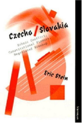 Czecko/slovakia: Ethnic Conflict, Constitutional Fissure, Negotiated Breakup